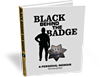 "Purchase ""Black Behind The Badge"" Book for $19.99"