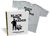 "Purchase the ""Black Behind The Badge"" Book & T-Shirt for $29.99"